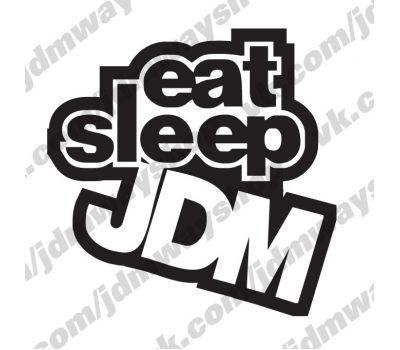 Купить Sticker bombing | Стикербомбинг Eat Sleep Jdm